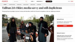 Талибаните: Версия 2.0. По-зрели, схващащи медиите и все така лицемерни